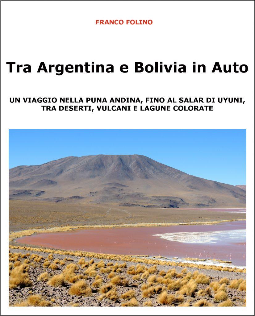 La copertina del libro: Tra Argentina e Bolivia in auto, di Franco Folino.